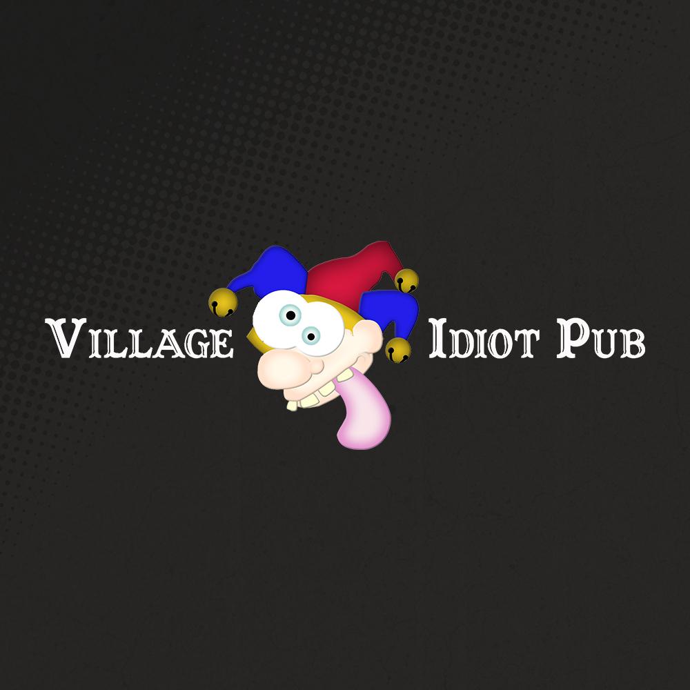 The Village Idiot Pub